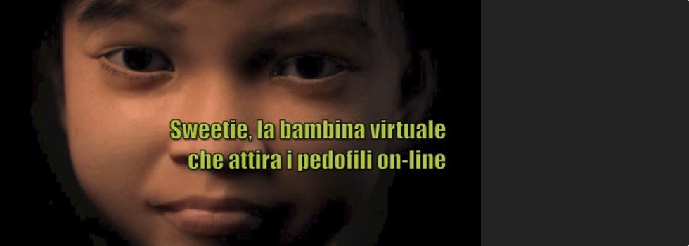 sweetie | Pedofilia e insidie del web